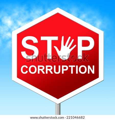 Corruption Stop Representing Warning Sign And Restriction - stock photo