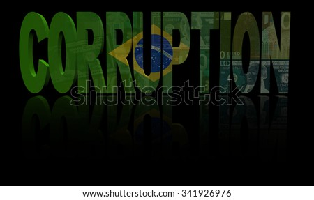 Corruption text with Brazilian flag and currency illustration - stock photo