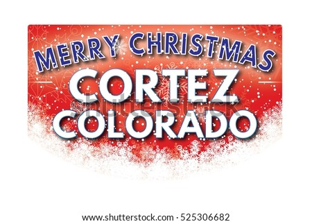 CORTEZ COLORADO Merry Christmas welcome text card.