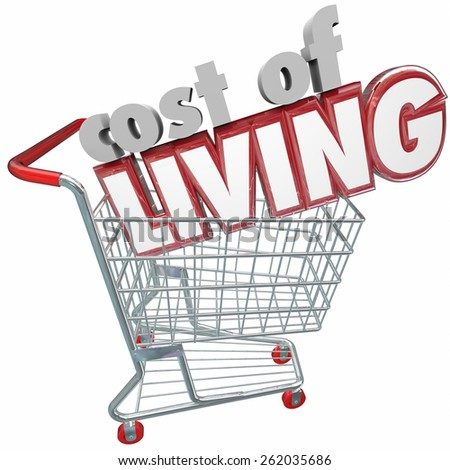 Cost of Living 3d words in a shopping cart to illustrate a shopper paying higher prices for goods, services, products and merchandise due to inflation, budget and economy - stock photo
