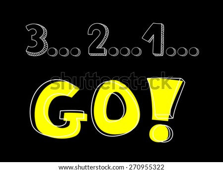 Countdown: 3 2 1 go! Hand drawn doodle colorful vector illustration - sketch with marker on school or office table. Red, yellow and green like traffic lights sport sign  - stock photo