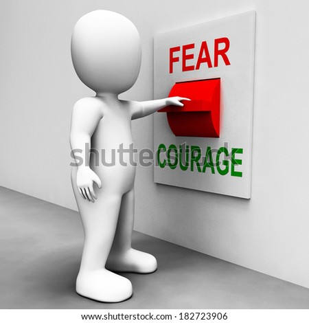Courage Fear Switch Showing Afraid Or Bold