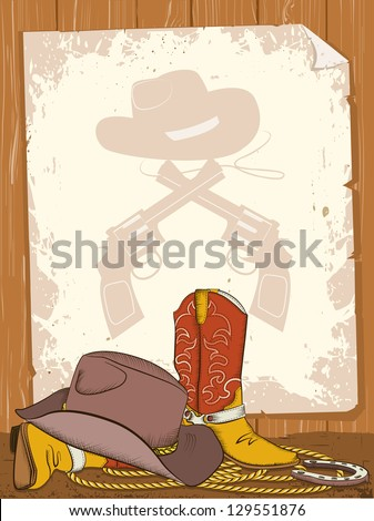 Cowboy background with american boots and old paper.Raster - stock photo