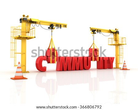 Cranes building the COMMUNITY Word - High Quality 3D Render - stock photo