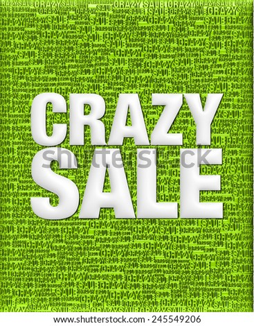 Crazy Sale text in 3D green metallic on same text background template. - stock photo