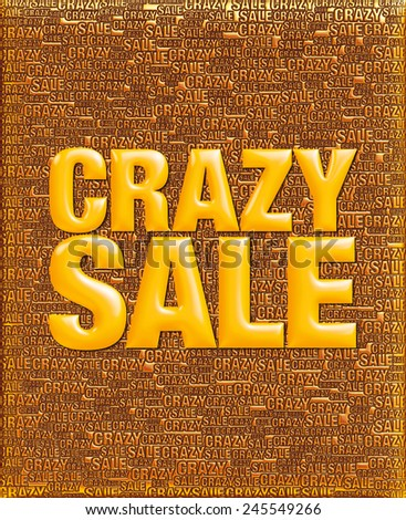Crazy Sale text in 3D yellow on same text background template. - stock photo