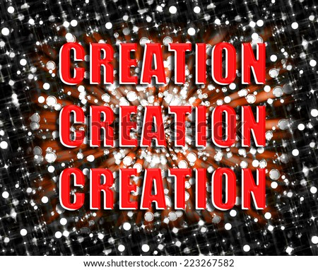 Creation Creation Creation sign in red with a bokeh style starry night sky. - stock photo