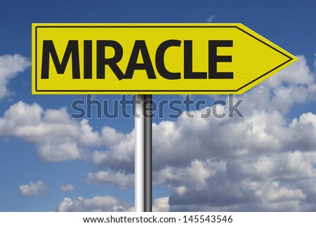 Creative sign with the message - Miracle - stock photo