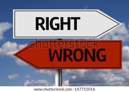 Creative sign with the text - Right x Wrong  - stock photo