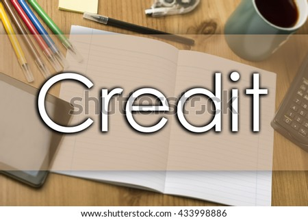 Credit - business concept with text - horizontal image