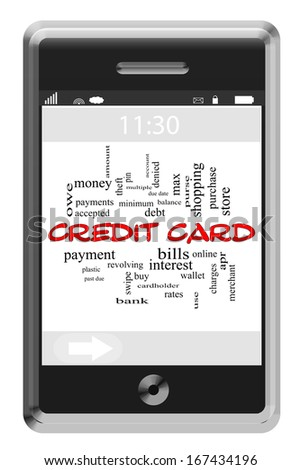 Credit Card Word Cloud Concept of Touchscreen Phone with great terms such as payment, debt, interest and more. - stock photo