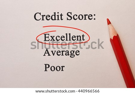 Credit Score Excellent in red circle with pencil on textured paper