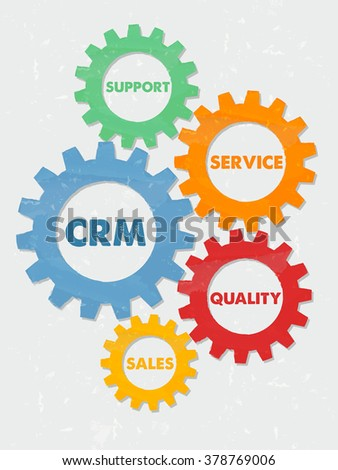 CRM, support, service, quality, sales - words in colored grunge flat design gear wheels, business concept - customer relationship management  - stock photo