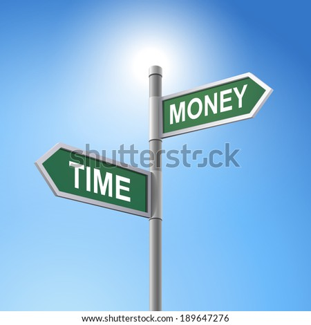 crossroad 3d road sign saying time and money