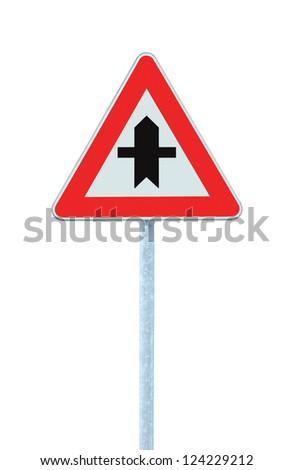 Crossroads Warning Main Road Sign With Pole, isolated roadside traffic signage - stock photo