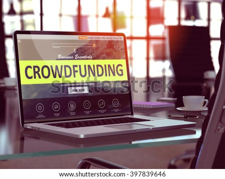Crowdfunding Concept. Closeup Landing Page on Laptop Screen  on background of Comfortable Working Place in Modern Office. Blurred, Toned Image. 3D Render.