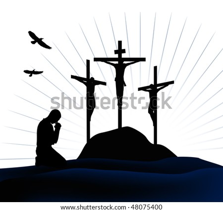 Crucifixion. Silhouettes of the three crosses and praying man.  Raster version of vector illustration. - stock photo
