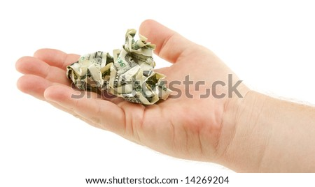 Crumpled Dollar Bills In Palm Isolated on a White Background. - stock photo