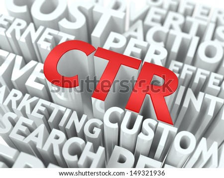 CTR - Click Through Rate Wordcloud Concept. The Word in Red Color, Surrounded by a Cloud of Words Gray. - stock photo