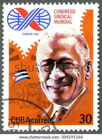 CUBA - CIRCA 1982: A stamp printed in Cuba dedicate the 10th World Trade Unions Congress, Havana, shows Lazaro Pena, delegate, circa 1982 - stock photo