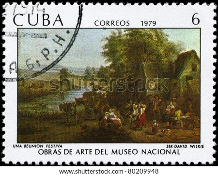 "CUBA - CIRCA 1979: A Stamp printed in CUBA shows the ""A Joyful Gathering"", by Sir David Wilkie, from the series ""Paintings in the Natl.Museum of Art"", circa 1979"