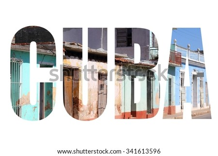 Cuba word - travel destination letters isolated on white background. - stock photo