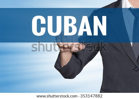 Cuban word Business man touching on blue virtual screen - stock photo