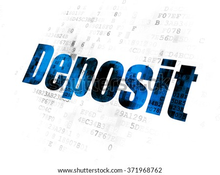 Currency concept: Deposit on Digital background - stock photo