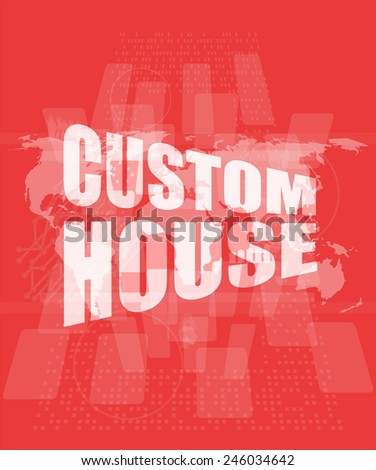 custom house words on digital screen with world map - stock photo