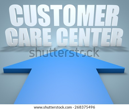 Customer Care Center - 3d render concept of blue arrow pointing to text. - stock photo