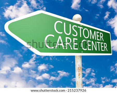 Customer Care Center - street sign illustration in front of blue sky with clouds. - stock photo