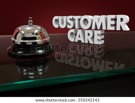 Customer Care words in white 3d letters on a hotel desk or service counter for help or assistance