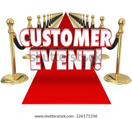Customer Event words in 3d letters on a red carpet inviting you to a special exclusive by invitation only party or celebration to show appreciation for your business - stock photo