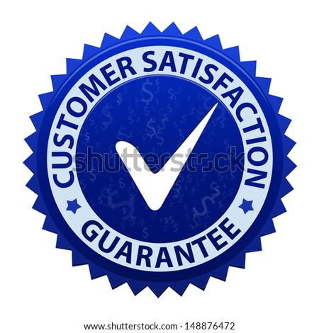 Customer satisfaction guarantee icon or symbol with tick isolated on white background. Illustration - stock photo