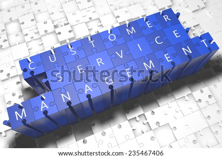 Customer Service Management - puzzle 3d render illustration with block letters on blue jigsaw pieces