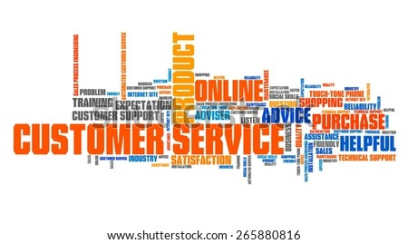 Customer service marketing issues and concepts tag cloud illustration. Word cloud collage concept. - stock photo