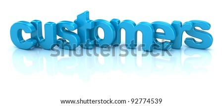 customers text 3d over white background - stock photo