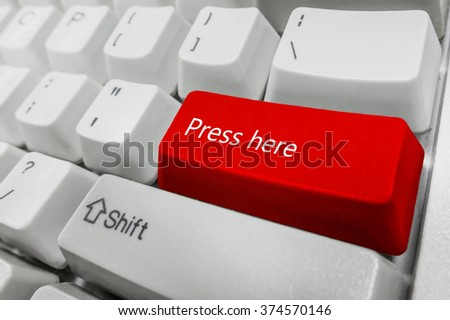Customized concept with computer enter button on keyboard : Press here - stock photo