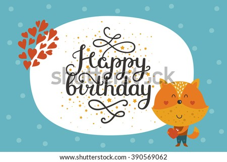 Cute animal card with fox. Happy birthday card with baby animal in love and lettering. Greeting animal card - stock photo