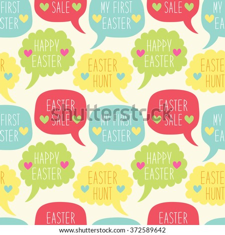 Cute hand drawn seamless Easter background with speech bubbles and hand written text Happy Easter, Easter Sale, My First Easter and Easter Hunt - stock photo