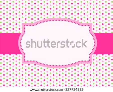 Cute pink and green polka dot design with pink ribbon and frame