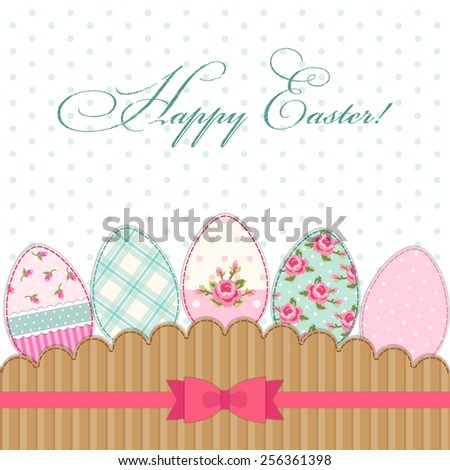 Cute Vintage Happy Easter Greeting Card With Patch Fabric Applique Of Eggs In Shabby Chic Style