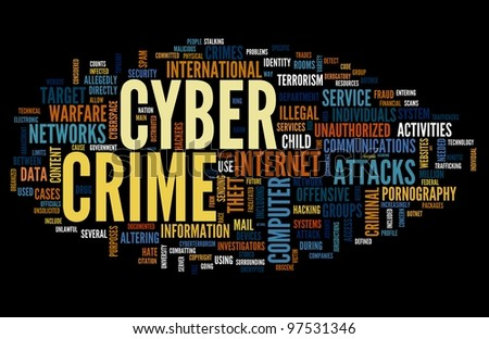 Cyber crime concept in word tag cloud isolated on black background - stock photo