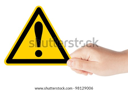Danger And Hazard Sign in hand on the white background - stock photo