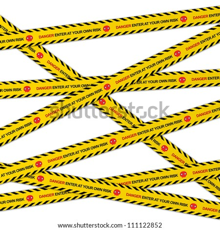 Danger Enter At Your Own Risk Caution Tape Isolated on White Background - stock photo