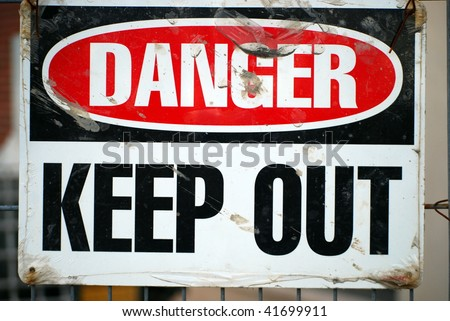 Danger, Keep Out - stock photo
