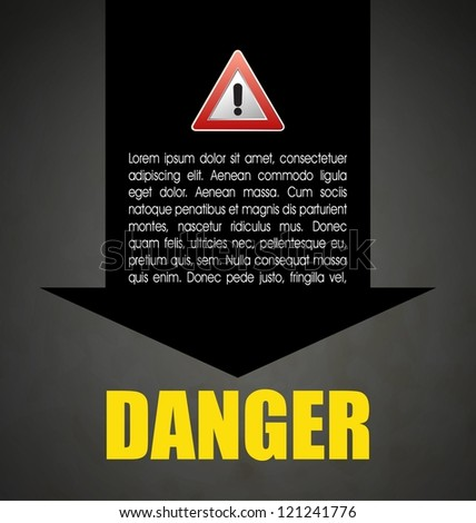Danger prevention with sign and text. Raster version of the loaded vector - stock photo