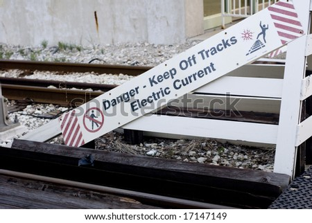 Danger signage to keep off of train track