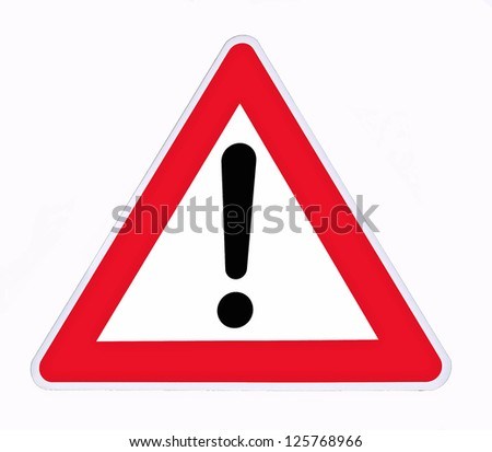 danger signal on a white background - stock photo