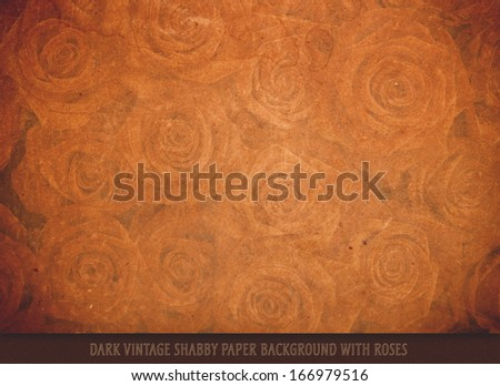 Dark vintage shabby paper background with roses - stock photo